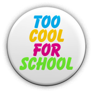 too-cool-for-school-